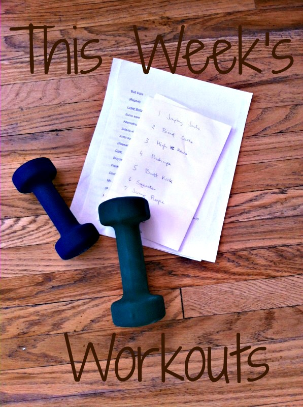 this weeks workouts
