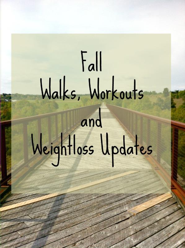 fall walks, workouts and weightloss updates