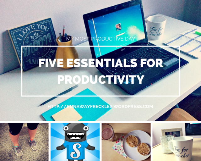 Five Essentials foR Productivity