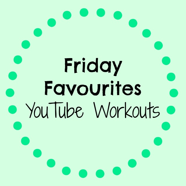 fav youtube workouts